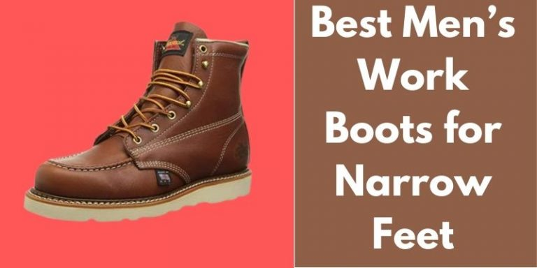 Best Men's Work Boots For Narrow Feet Review in 2021