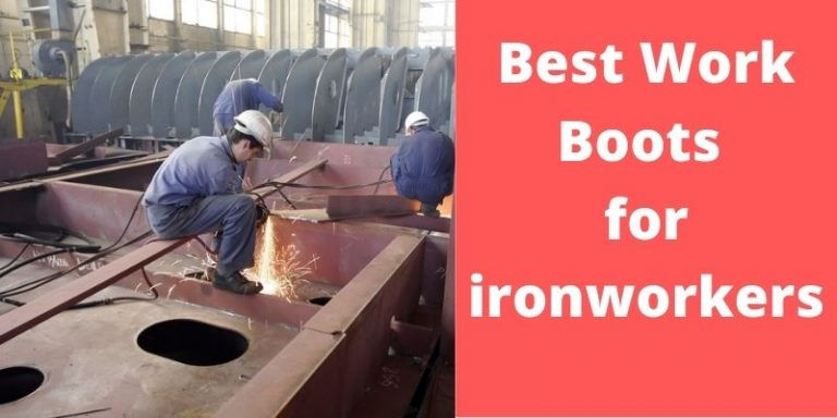 Best Work Boots for ironworkers Review 2021