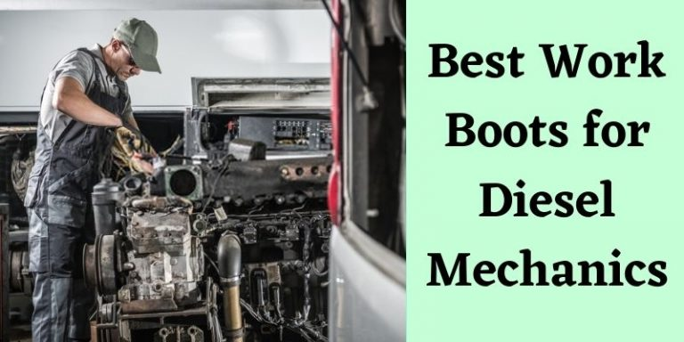 Best Work Boots for Diesel Mechanics Review in 2021