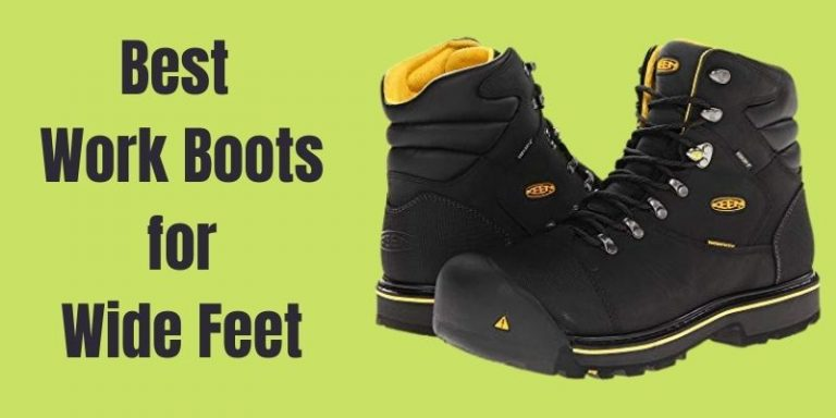 Best Work Boots for Wide Feet