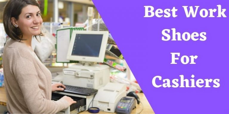 Best Work Shoes For Cashiers
